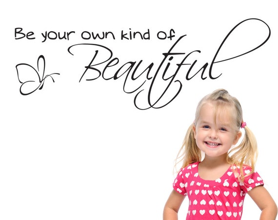 Items Similar To Be Your Own Kind Of Beautiful Wall Decal
