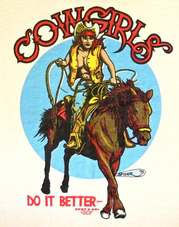 1975 Cowgirls Do It Better T Shirt