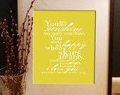 You Are My Sunshine Wall Art - Poster - Print - Sign - 12x16 Poster Print