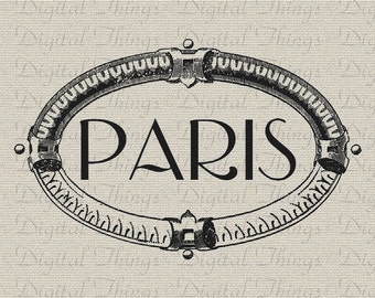 Paris Sign French Decor Wall Decor Art Printable Digital Download for Iron on Transfer Fabric Pillows Tea Towels DT1005
