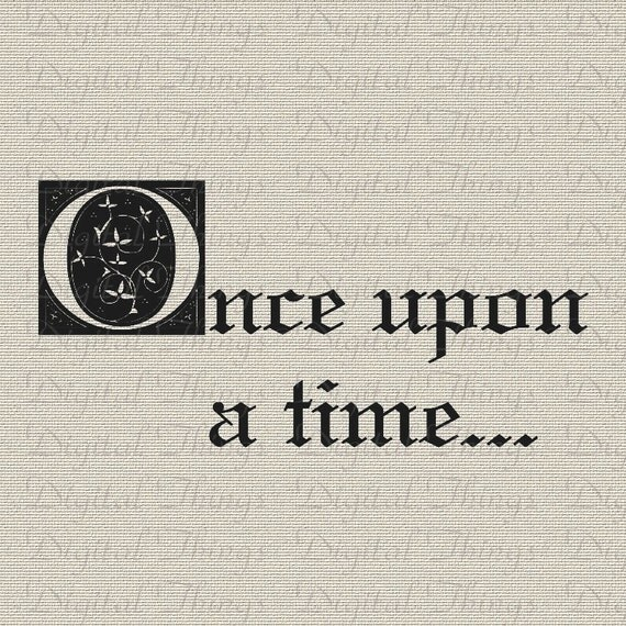 once upon a time fairy tale quote printable digital download