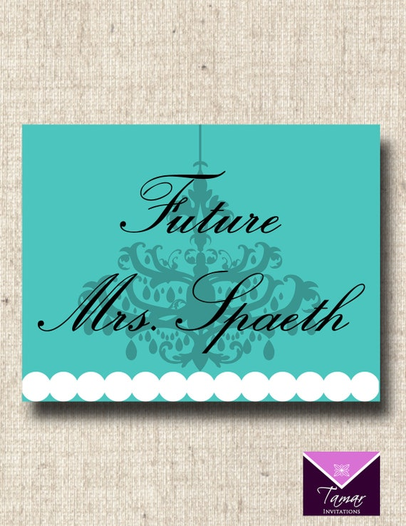 Printable Breakfast at Tiffanys Bridal Shower Future Mrs Name Sign - Custom