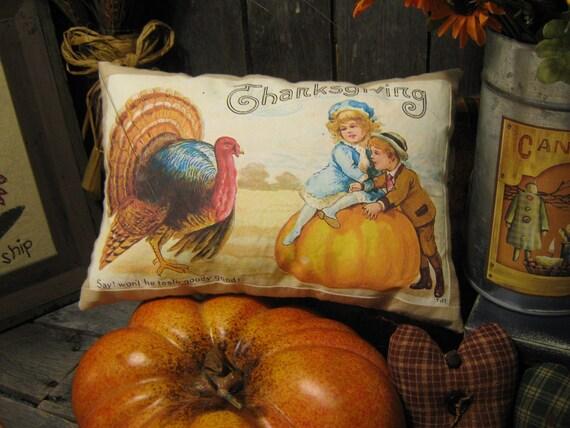 "Primitive ThanksGiving Turkey Pillow  ""  ThanksGiving ""  Fall / Halloween Holiday Tuck / Ornie"