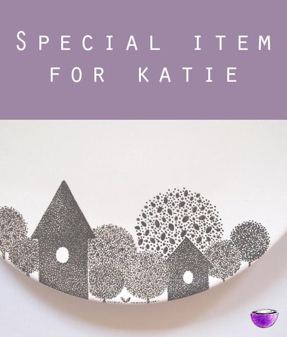 Special item for Katie II - Platter