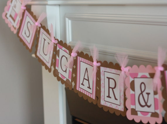 "Pink and Brown ""Sugar & Spice""  Baby Shower Banner - Ask About Party Pack Sale - Free Ship Over 65.00"