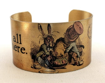 Medium size Brass Cuff with graphic - Alice in Wonderland - We're all mad here.