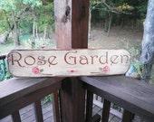 primitive countr ywood sign, Rose Garden sign, primitive sign, Garden sign, rose, rustic sign, country garden, wood sign garden decor