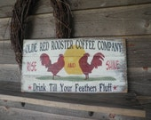 Primitive rooster sign, Old red rooster coffee sign, wood sign, hand painted sign. rustic sign, kitchen sign, chicken sign ,  wall decor