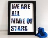 We Are All Made of Stars Digital Art Print Nebula Galaxies