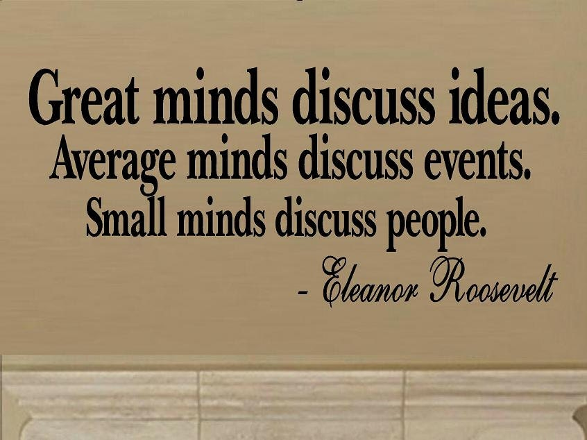 Great Minds, Average Minds, Small Minds Wall Quote by WallDecalsAndQuotes