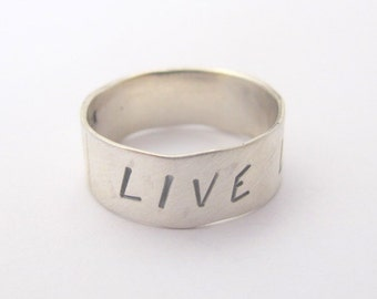 Sterling Silver Ring with LIVE LAUGH LOVE Message, Made to order