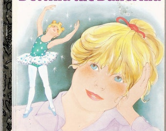 Bettina the Ballerina Vintage Little Golden Book Illustrated by Barbara Steadman First Edition 1991