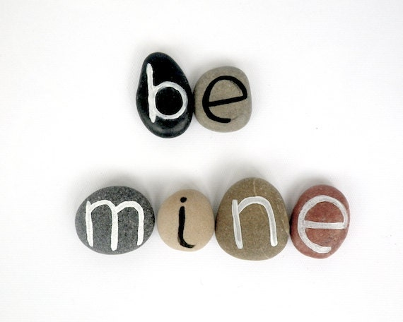 Valentine's day, Be Mine, 6 Magnets Letters, Custom Quote, Beach Pebbles, Inspirational Word or Quote, Sea Stones, Personalized, Rocks