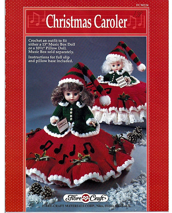 Christmas Caroler Pillow Doll, Music Box Doll, or Bed Doll Crochet Pattern Fibre Craft FCM224