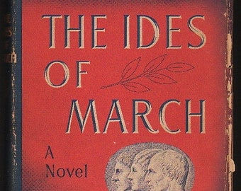 The Ides of March by Thornton Wilder -- stated First Edition 1948