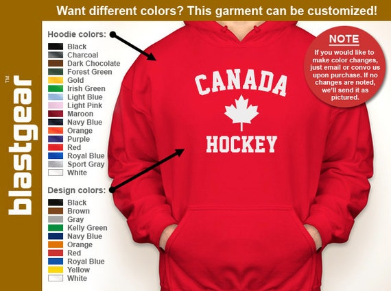 Canada Hockey hooded sweatshirt — Any color/Any size - Adult S, M, L, XL, 2XL, 3XL, 4XL, 5XL  Youth S, M, L, XL