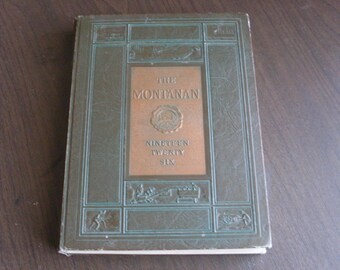 Vintage 1926 Montana State College Yearbook,The Montanan,Vol.19