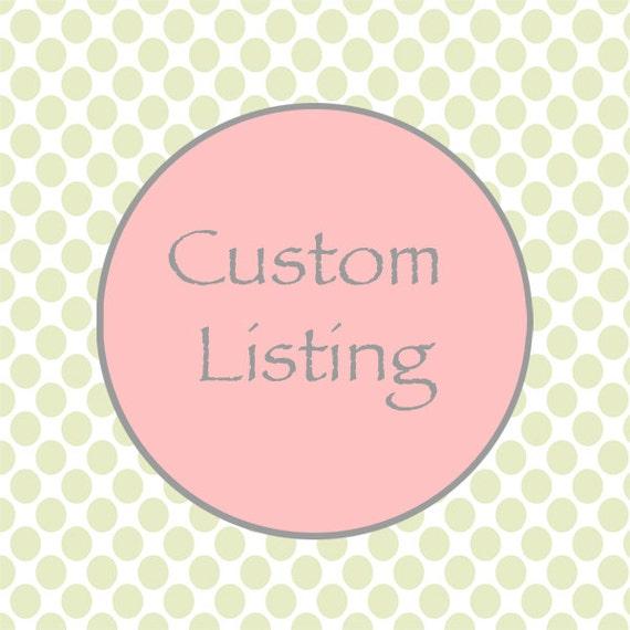 Custom Listing for Brynn