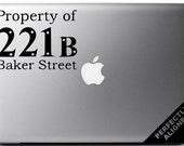 Vinyl Decal - Sherlock Holmes Property of 221B Baker Street Decal for Macbook, Laptops, Cars, etc...