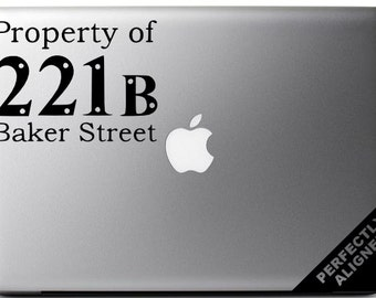 Vinyl Decal - Sherlock Holmes Property of 221B Baker Street Decal for Macbook, Laptops, Cars, etc...