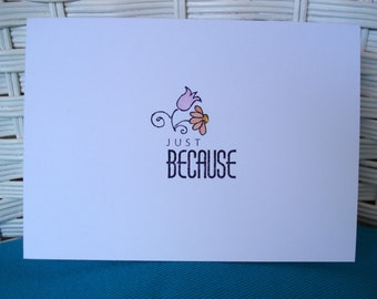 Set of 6 Hand Stamped Note Cards Just Because Hello