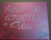 Hand-painted 8x10 canvas with adorable saying for girls