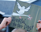 thankful for this day handmade card/sign