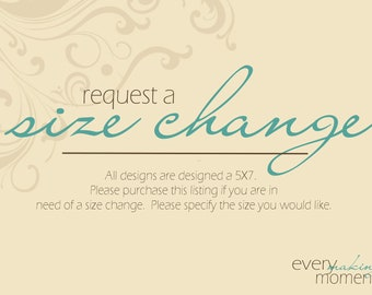Request a Size Change