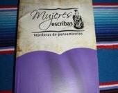 Mujeres Escribas Tejedoras de Pensamientos Book Spanish Guatemala