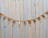 GIVE THANKS burlap banner - Fall sign - Thanksgiving Burlap banner - Autumn banner - Holiday burlap banner - butterflyabove