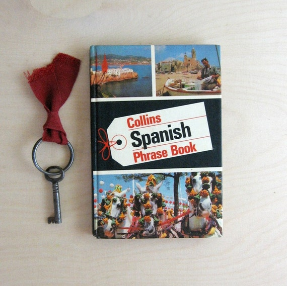 Collins Spanish Phrase Book - Vintage 1970s Guide Book for Travellers Abroad