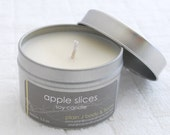 CLEARANCE Apple Slices Soy Candle Tin 4 oz. - crisp fall apple scented soy candle