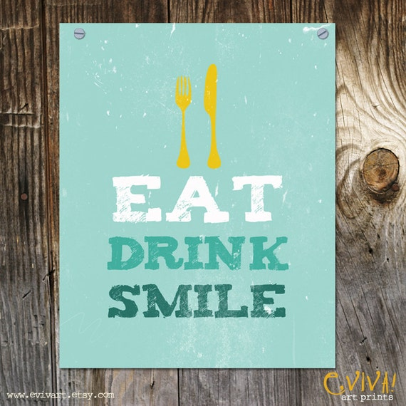Eat Drink Smile Print Home Decor - Kitchen Art  - Dining Room Art