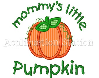Mommy's Little Pumpkin Fall Applique Machine Embroidery Design orange harvest thanksgiving INSTANT DOWNLOAD