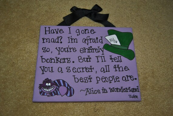 Alice In Wonderland Quote 8x10 Canvas (MADE TO ORDER)