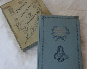1905 Poetry Book Pleasant Tragedies of Childhood Humorous Poems about Children Infancy Babies Beautiful Picture Charming Illustrations
