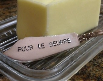 recycled silverware hand stamped butter spreader, butter knife  Pour Le Beurre