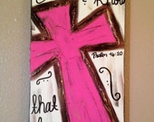 Be Still & Know that I am God pink Textured Cross canvas