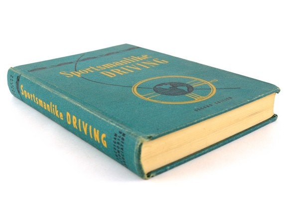 1954 - Sportsmanlike Driving Book - Amazing Piece of Drivers Ed History