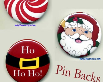 Christmas Santa 1.5 inches  Pin back Button Badge Santa Button HO HO HO Personalized Buttons Set of 3