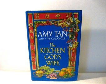 The Kitchen God's Wife by Amy Tan 1991, 1st edition, 1st print