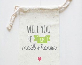 Will you be my Maid of Honor goodie bag - Maid of Honor gift pouch