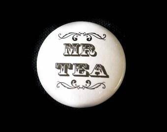 Steampunk Button Badge MR TEA (25mm) Kraken Pirate Babe Tea Gent