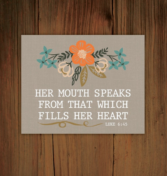 "Luke 6:45 Floral (8"" x 10"")"