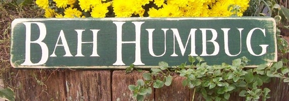 anti holiday sign, BaH HumBug, scrooge holiday sign, primitive Christmas sign