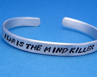Fear Is The Mind Killer - A Hand Stamped Bracelet in Aluminum or Sterling Silver