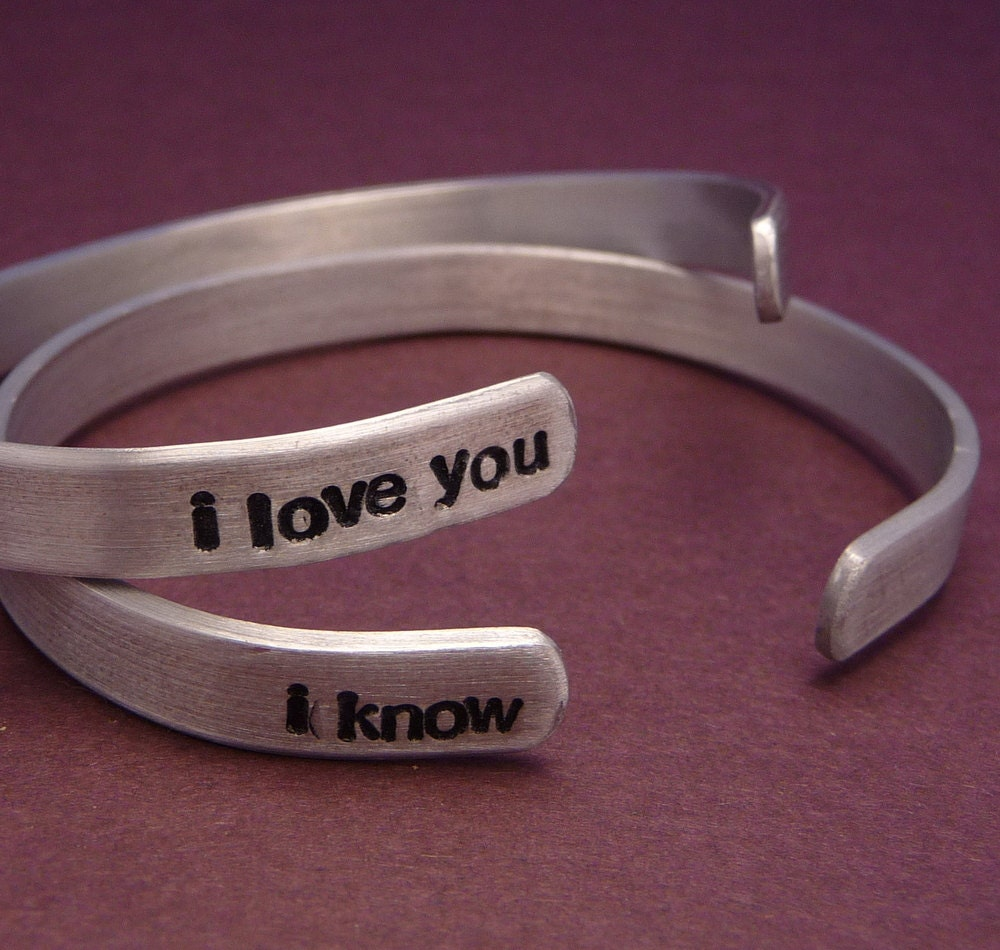 I Love You and I Know A Pair of Hand Stamped Bracelets in