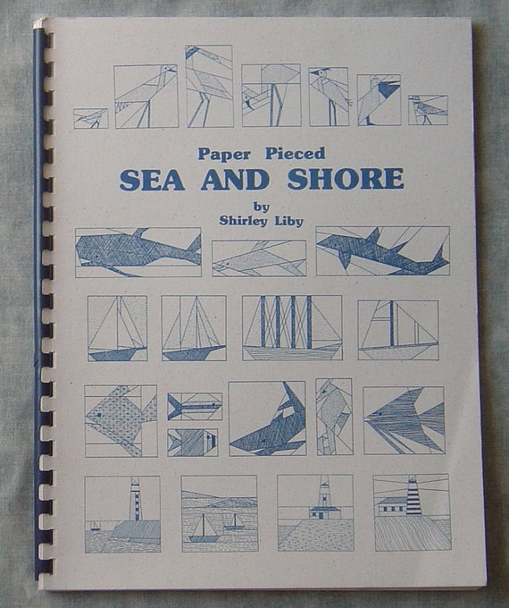 """Quilt Book  """"Paper Pieced Sea and Shore"""" by Shirley Liby"""