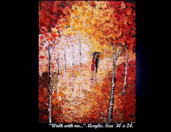 "Original Modern Handpainted Acrylic  Thick Texture  Impasto Palette Knife   Painting ""Walk with me '' Size 30 x 24."