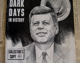 Kennedy Assassination / Four Dark Days in History / JFK Collectors Copy / Vintage JFK History Book 1963